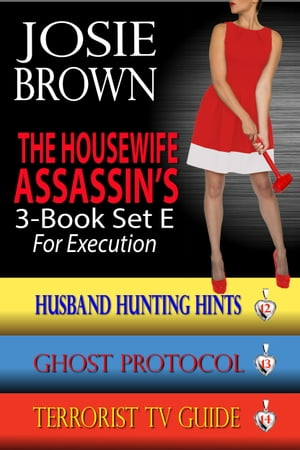 The Housewife Assassin's Killer 3-Book Set E for Execution