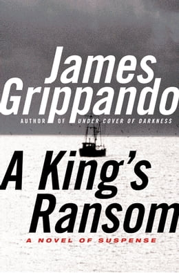 Book A King's Ransom by James Grippando