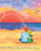 What is Death? by Nancy Forest