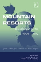 Mountain Resorts: Ecology and the Law