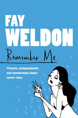 Book Remember Me by Fay Weldon