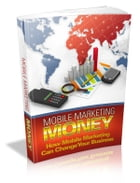 Mobile Marketing Money by Anonymous