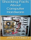 Shocking Facts About Computer Hardware