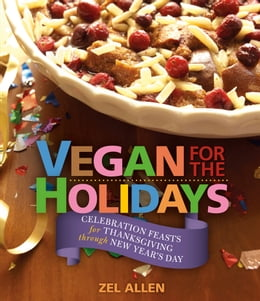 Book Vegan for the Holidays by Zel Allen