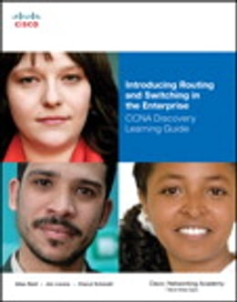 Book Introducing Routing and Switching in the Enterprise, CCNA Discovery Learning Guide by Allan Reid