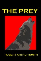 The Prey by Robert Smith