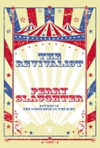 The Revivalist by Perry Slaughter