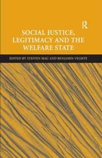 Social Justice, Legitimacy and the Welfare State