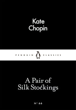 Book A Pair of Silk Stockings by Kate Chopin