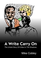 A Write Carry On by Cobley, Mike