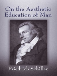On the Aesthetic Education of Man
