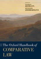 The Oxford Handbook of Comparative Law by Mathias Reimann