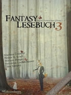 Fantasy-Lesebuch 3 by Diverse