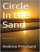 Circle in the Sand by Andrew Pritchard