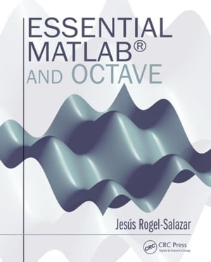 Essential MATLAB and Octave
