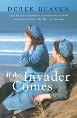 Book If the Invader Comes by Derek Beaven