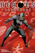 Heroes: Vengeance #2 by Seamus Kevin Fahey