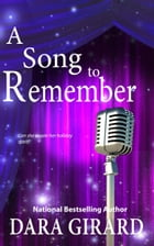 A Song to Remember by Dara Girard