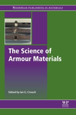 Book The Science of Armour Materials by Ian Crouch