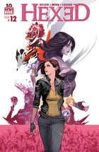 Hexed: The Harlot and the Thief #12 by Michael Alan Nelson