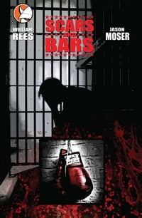 Scars & Bars- Graphic Novel