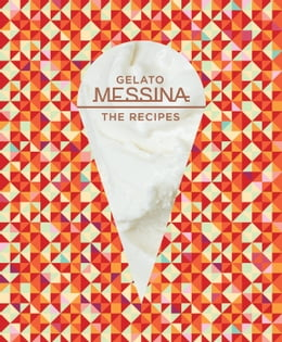 Book Gelato Messina: The recipes by Nick