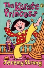 The Karate Princess by Jeremy Strong