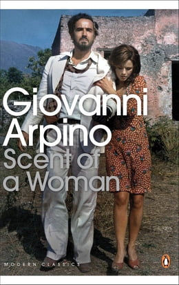Book Scent of a Woman by Giovanni Arpino