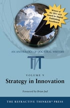 The Refractive Thinker©: Strategy in Innovation