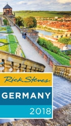 Rick Steves Germany 2018 by Rick Steves