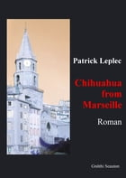 Chihuahua from Marseille by Patrick Leplec