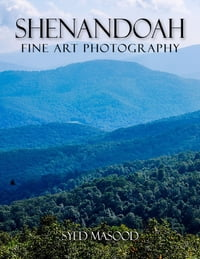 Shenandoah: Fine Art Photography