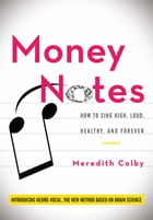 Money Notes by Meredith Colby