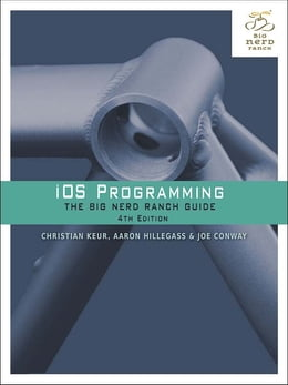 Book iOS Programming: The Big Nerd Ranch Guide by Joe Conway