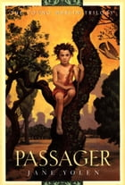 Passager: The Young Merlin Trilogy, Book One by Jane Yolen