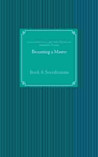 Becoming a Master: Book 4: Socialization
