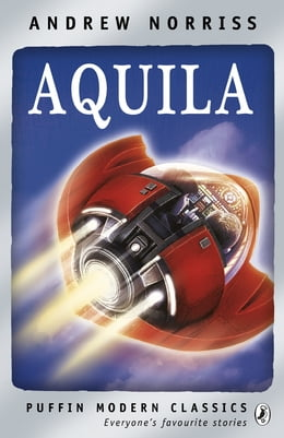 Book Aquila by Andrew Norriss