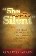 """She Must Be Silent"" by Grace   Dola Balogun"