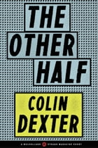 The Other Half by Colin Dexter