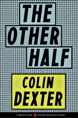 Book The Other Half by Colin Dexter