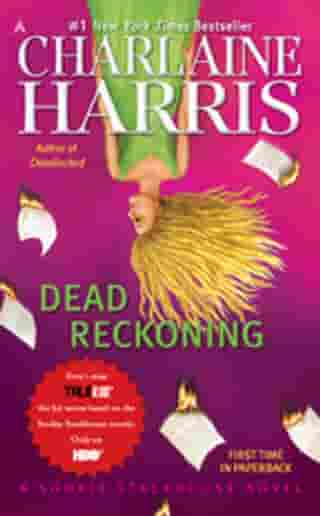 Dead Reckoning: A Sookie Stackhouse Novel by Charlaine Harris