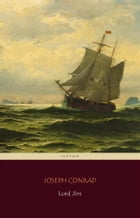 Lord Jim (Centaur Classics) [The 100 greatest novels of all time - #71] by Joseph Conrad