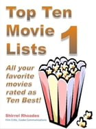 Top Ten Movie Lists 1 by Shirrel Rhoades