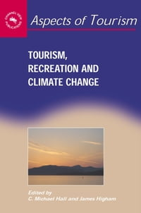 Tourism, Recreation and Climate Change