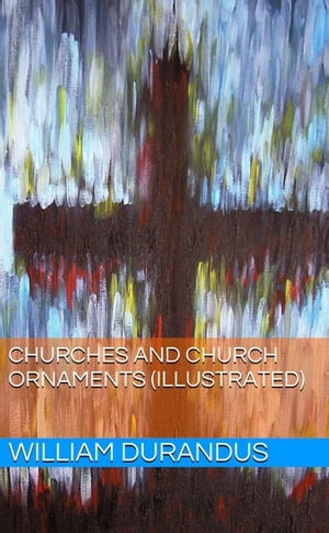 Churches and Church Ornaments (Illustrated)