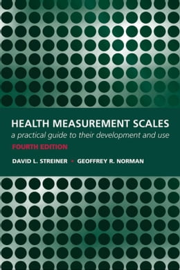 Book Health Measurement Scales: A practical guide to their development and use by Walter Bagehot