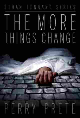 The More Things Change by Perry Prete