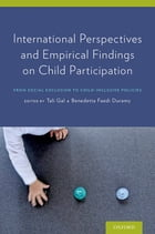 International Perspectives and Empirical Findings on Child Participation: From Social Exclusion to…