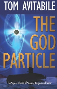 """The God Particle: """"Wild Bill"""" Hiccock Series #3"""