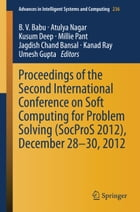 Proceedings of the Second International Conference on Soft Computing for Problem Solving (SocProS 2012), December 28-30, 2012 by B. V. Babu